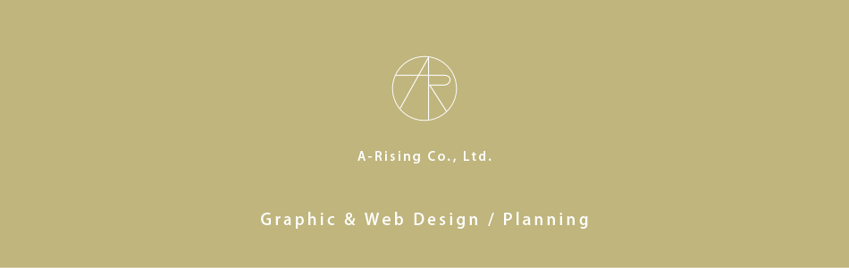 Graphic & Web Design / Planning A-Rising Co., Ltd.